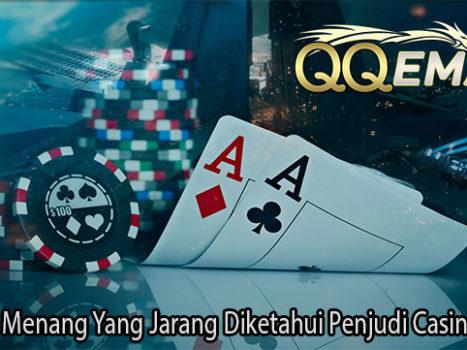 Rahasia Menang Yang Jarang Diketahui Penjudi Casino Online