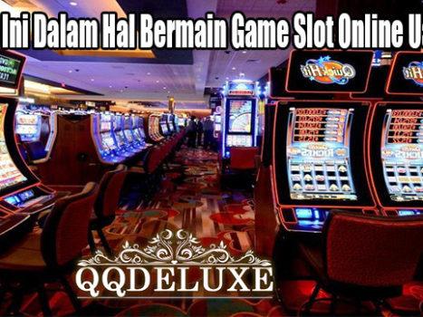 Hindari Ini Dalam Hal Bermain Game Slot Online Uang Asli